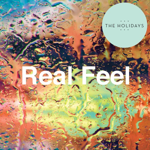 The Holidays - Reel Feel